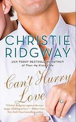 Can't Hurry Love af Christie Ridgway
