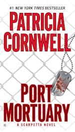 Port Mortuary af Patricia Daniels Cornwell