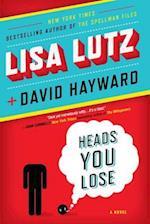 Heads You Lose af David Hayward, Lisa Lutz