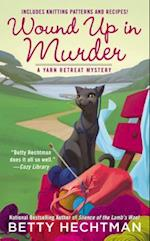 Wound Up in Murder (Berkley Prime Crime)