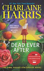 Dead Ever After af Charlaine Harris