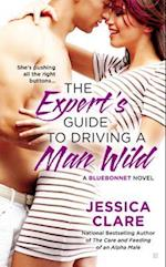 The Expert's Guide to Driving a Man Wild (Bluebonnet)