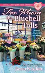 For Whom the Bluebell Tolls (Berkley Prime Crime)
