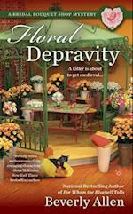 Floral Depravity (Berkley Prime Crime)