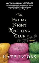 The Friday Night Knitting Club af Kate Jacobs