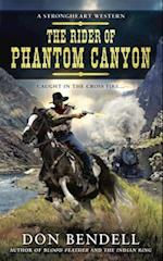 The Rider of Phantom Canyon (Strongheart Western)