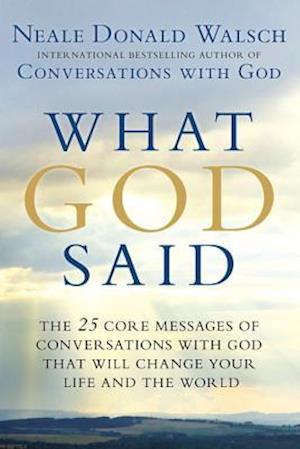 Bog, paperback What God Said af Neale Donald Walsch