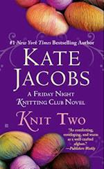 Knit Two af Kate Jacobs