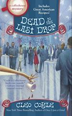 Dead to the Last Drop af Cleo Coyle