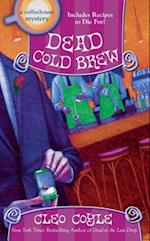 Dead Cold Brew (Coffeehouse Mysteries)