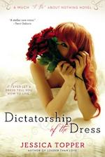 Dictatorship of the Dress (Much I Do About Nothing)