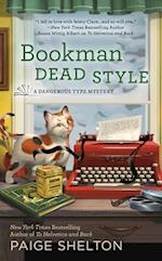 Bookman Dead Style (Dangerous Type Mystery, nr. 2)