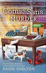 Comic Sans Murder (Berkley Prime Crime)