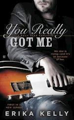 You Really Got Me (Rock Star Romance)