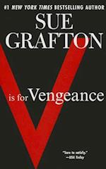 V Is for Vengeance (Kinsey Millhone Novel, nr. 22)