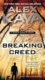 Breaking Creed (Ryder Creed Novel, nr. 1)