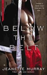 Below the Belt (First to Fight, nr. 1)