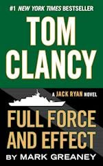 Tom Clancy Full Force and Effect af Mark Greaney