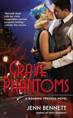 Grave Phantoms (Roaring Twenties Novel, nr. 3)