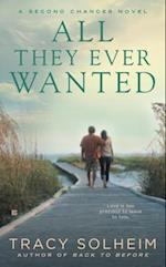 All They Ever Wanted (Second Chances Novel, nr. 2)