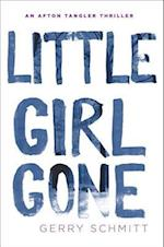 Little Girl Gone (Afton Tangler)