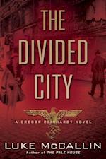 The Divided City (Gregor Reinhardt Novel, nr. 3)