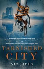 Tarnished City af Vic James