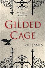 Gilded Cage af Vic James