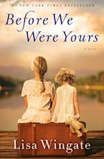 Before We Were Yours af Lisa Wingate