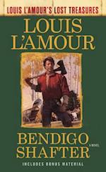 Bendigo Shafter (Louis Lamours Lost Treasures)