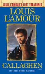 Callaghen (Louis L'amour's Lost Treasures) (Louis Lamours Lost Treasures)