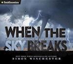 When the Sky Breaks (Smithsonian)