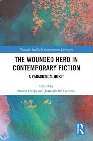 Wounded Hero in Contemporary Fiction