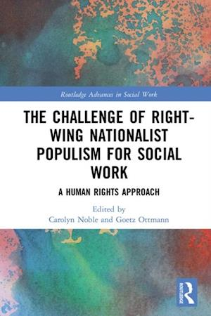 Challenge of Right-wing Nationalist Populism for Social Work