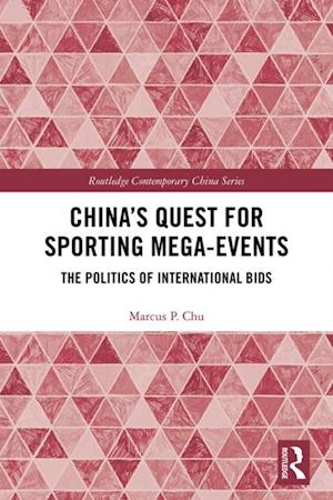 China's Quest for Sporting Mega-Events