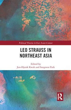 Leo Strauss in Northeast Asia