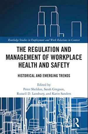 Regulation and Management of Workplace Health and Safety