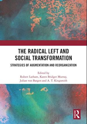 Radical Left and Social Transformation