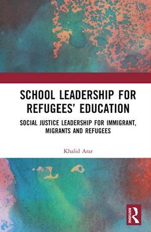 School Leadership for Refugees' Education