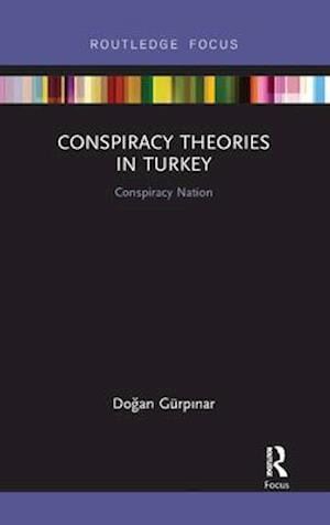 Conspiracy Theories in Turkey