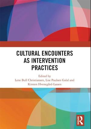Cultural Encounters as Intervention Practices