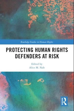 Protecting Human Rights Defenders at Risk