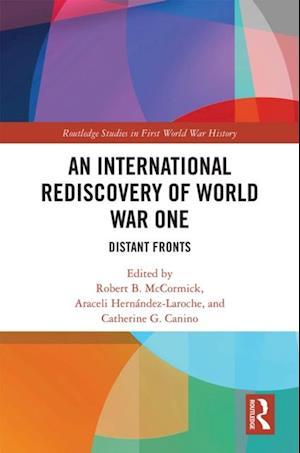 International Rediscovery of World War One