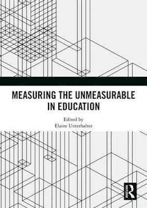 Measuring the Unmeasurable in Education
