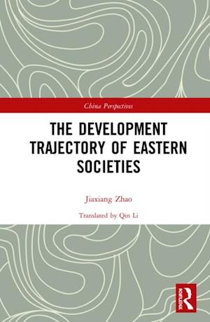 Development Trajectory of Eastern Societies