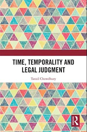 Time, Temporality and Legal Judgment