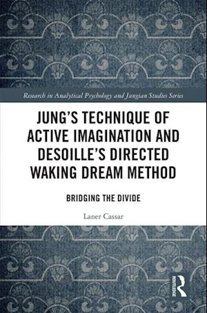 Jung's Technique of Active Imagination and Desoille's Directed Waking Dream Method