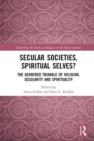 Secular Societies, Spiritual Selves?