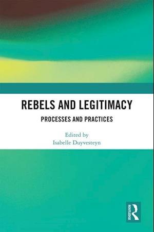 Rebels and Legitimacy