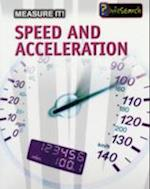 Speed and Acceleration (InfoSearch: Measure it)